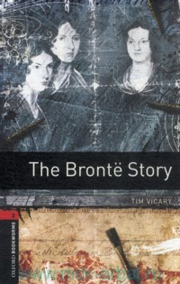 The Bronte Story : Stage 3 (1000 headwords)