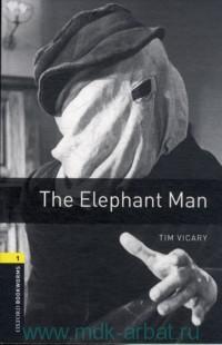 The Elephant Man : Stage 1 (400 headwords)