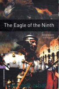 The Eagle of the Ninth : Stage 4 (1400 Headwords) : Retold by J. Escott