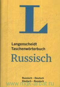 Langenscheidt Taschenworterbuch Russisch : Russisch-Deutsch, Deutsch-Russisch