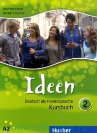 Ideen 2 : Deutsch als Fremdsprache. A2 : Kursbuch