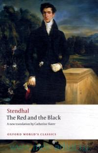The Red and the Black. A Chronicle of the Nineteenth Century