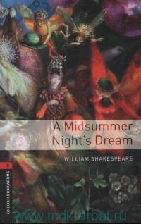 A Midsummer Night's Dream : Stage 3 (1000 headwords)