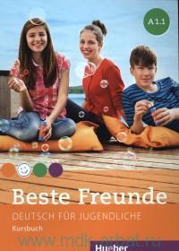 Beste Freunde A1.1 : Kursbuch : Deutsch fur Jugendliche