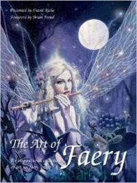 The Art of Faery : An Inspirational collection of art for faery lovers