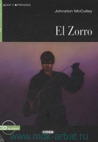 El Zorro : Nivel Segundo A2 : Adaptacion didactica por M. B. Quiles