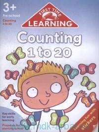 First Time Learning Counting 1 to 20. Key Skills for Early Learning