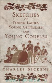 Sketches of Young Ladies, Young Gentlemen and Young Couples