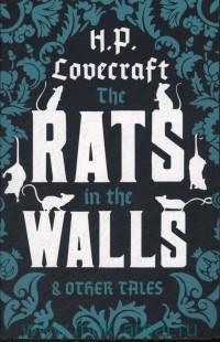The Rats in the Walls & Other Tales