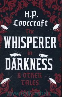 The Whisperer in Darkness & Other Tales