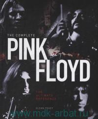 The Complete Pink Floyd : The Ultimate Reference