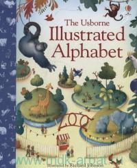 The Usborne Illustrated Alphabet