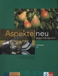 Aspekte Neu C1 : Mittelstufe Deutsch : Lehrbuch