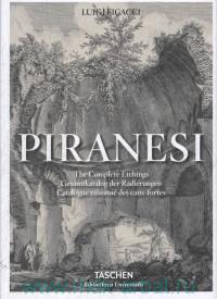 Giovanny Battista Piranesi: The Complete Etchings : Gesamtkatalog der Radierungen : Catalogue raisonne des eaux-fortes