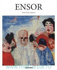 James Ensor (1860-1949) Masks, Death, and the Sea