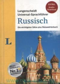 Langenscheidt Universal-Sprachfuhrer Russisch. Die wichtigsten Satze plus Reiseworterbuch