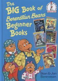 The Big Book of Berentstain Bears Beginner Books