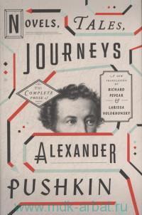 Novels, Tales, Journeys. The Complete Prose