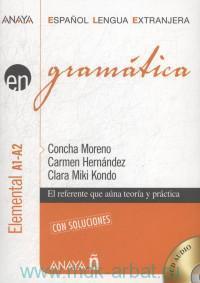 Gramatica : Elemental A1-A2 : con con soluciones