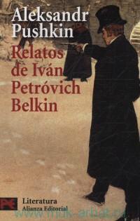 Relatos de Ivan Petrovich Belkin