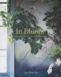In Bloom : Living with Flowers