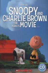 Snoopy and Charlie Brown : the Peanuts Movie : Level 1 : 200 headwords
