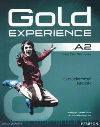 Gold Experience A2 : Key for Schools : Students' Book