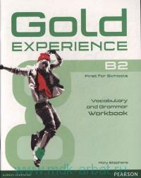 Gold Experience B2 : First for Schools : Vocabulary and Grammar Workbook