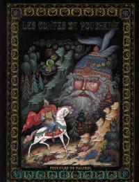 Les contes de Pouchkine. Peinture de Palekh = Сказки Пушкина. Живопись Палеха