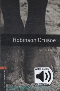 Robinson Crusoe : Stage 2 (700 Headwords) : Retold by D. Mowat : with audio download