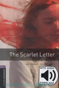 The Scarlet Letter : Stage 4 (1400 headwords) : Retold by J. Escott : with audio download