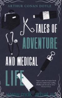 Tales of Adventure and Medical Life