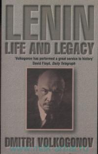 Lenin : Life and Legacy