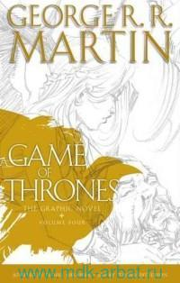 A Game of Thrones : The Graphic Novel. Vol.4