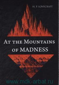 At the Mountains of Madness : Novel In English