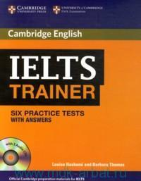 Cambridge English IELTS Trainer : Six Practice Tests : With Answers