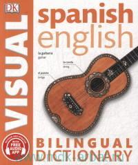 Spanish english bilingual dictionary visual : Over 6000 Words and Phrases : With Free Audio App