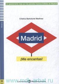 Madrid, me encantas! : Nivel 2 (800 palabras) : A2