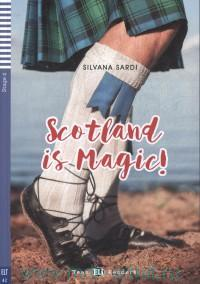 Scotland is Magic! : Stage 2 Pre-Intermediate (800 headwords) : Adaptation and Activities by J. Borsbey and R. Swan