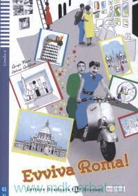 Evviva Roma! : Livello 2 Pre-Intermedio (800 parole chiave)