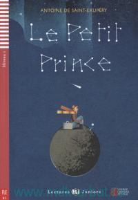 Le Petit Prince : Niveau 1 : A2