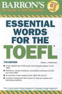 Barron's Essential Words for the TOEFL. Test of English as a Foreign Language