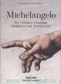 Michelangelo : The Complete Paintings, Sculptures and Architecture