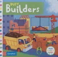 Busy Builders : Push Pull Slide
