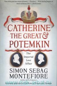Catherine the Great & Potemkin. The Imperial Love Affair