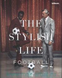The Stylish Life : Football