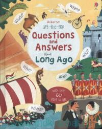 Questions and Answers about Long ago : With Over 60 Flaps to Lift