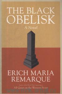 The Black Obelisk : A Novel