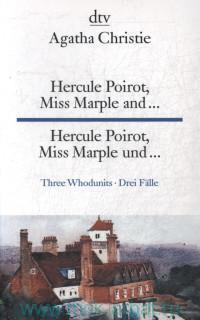 Hercule Poirot, Miss Marple and... = Hercule Poirot, Miss Marple und...