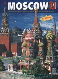 Moscow : The Kremlin. Red Square. All Moskow Triniti-ST Sergius Monastery = Москва : Кремль, Красная площадь, вся Москва... : альбом